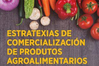 Curso de «Estrategias de comercialización, packaging y etiquetado de productos agroalimentarios»
