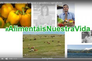 Campaña #AlimentáisNuestraVida en apoyo a ganaderos y agricultores